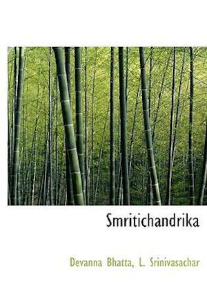 Smritichandrika af L. Srinivasachar, Devanna Bhatta