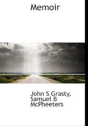 Memoir af Samuel Brown McPheeters, John S. Grasty
