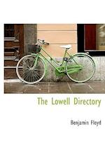 The Lowell Directory af Benjamin Floyd