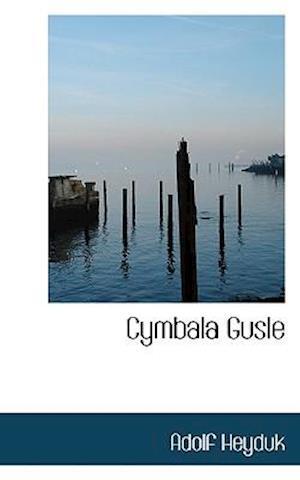 Cymbala Gusle af Adolf Heyduk