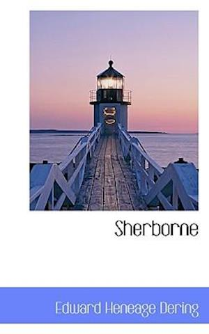 Sherborne af Edward Heneage Dering
