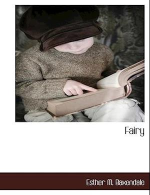 Fairy af Esther M. Baxendale