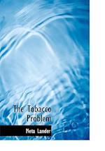 The Tobacco Problem af Meta Lander