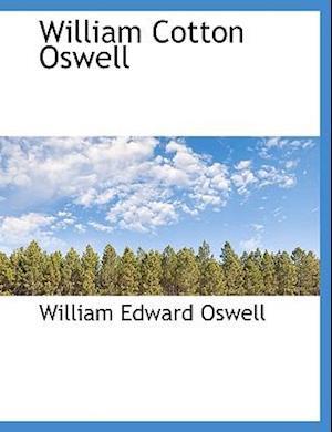 William Cotton Oswell af William Edward Oswell