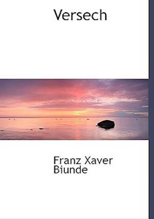 Versech af Franz Xaver Biunde