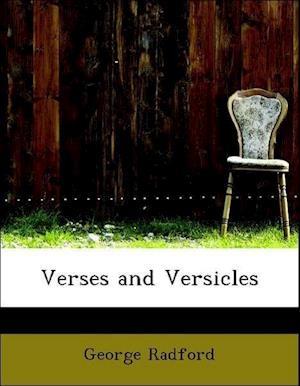 Verses and Versicles af George Radford