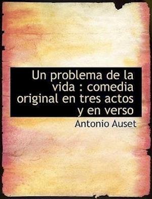 Un Problema de La Vida af Antonio Auset