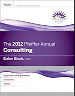 The 2012 Pfeiffer Annual af Elaine Biech