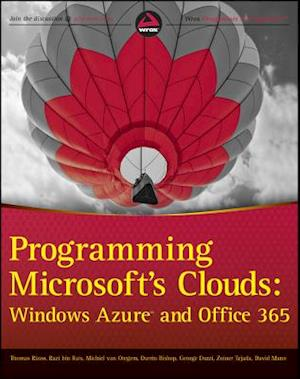Programming Microsoft's Clouds af Darrin Bishop, Zoiner Tejada, Tom Rizzo