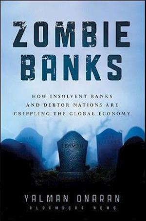 Zombie Banks af Sheila Bair, Yalman Onaran