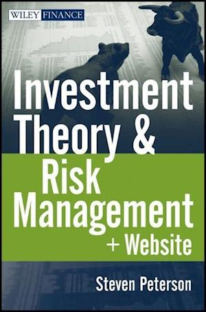 Investment Theory and Risk Management af Steven Peterson