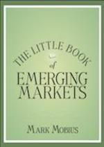 The Little Book of Emerging Markets af Mark Mobius