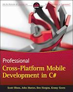 Professional Cross-Platform Mobile Development in C# af Scott Olson, Kenny Goers, John Hunter