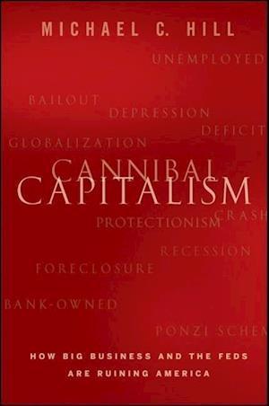 Cannibal Capitalism af Michael Hill, Michael C Hill