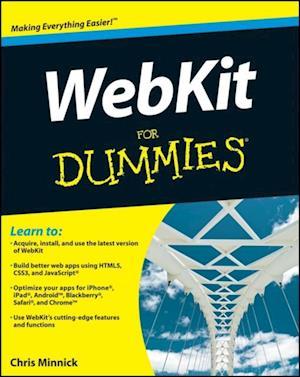 WebKit For Dummies af Chris Minnick