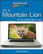 Teach Yourself VISUALLY OS X Mountain Lion (Teach Yourself Visually (Tech))