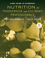 Study Guide to Accompany Nutrition for Foodservice and Culinary Professionals af Karen Eich Drummond
