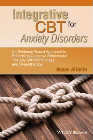 Integrative CBT for Anxiety Disorders af Assen Alladin