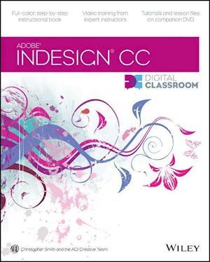 InDesign CC Digital Classroom af Christopher Smith