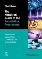 The Hands-On Guide to the Foundation Programme (Hands-on Guides)