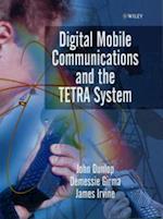 Digital Mobile Communications and the TETRA System af John Dunlop