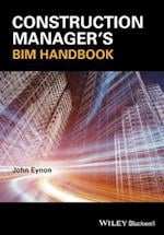 The Construction Manager's BIM Handbook