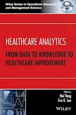 Healthcare Analytics (Wiley Series in Operations Research and Management Science)