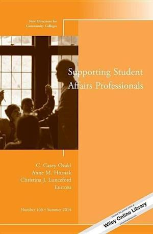 Supporting Student Affairs Professionals af C. Casey Ozaki