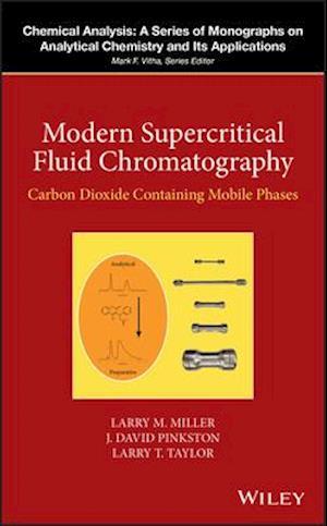 Bog, hardback Modern Supercritical Fluid Chromatography af Larry T. Taylor, J. David Pinkston, Larry Miller