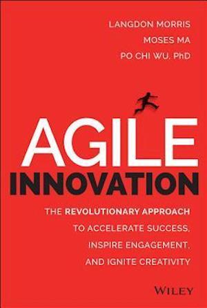 Agile Innovation af Langdon Morris