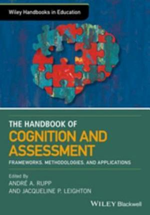 Wiley Handbook of Cognition and Assessment