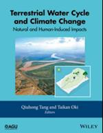 Terrestrial Water Cycle and Climate Change (Geophysical Monograph Series)