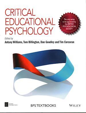 Bog, paperback Critical Educational Psychology af Antony J. Williams