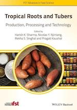 Tropical Roots and Tubers (IFST Advances in Food Science)