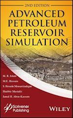 Advanced Petroleum Reservoir Simulation (Wiley-scrivener)
