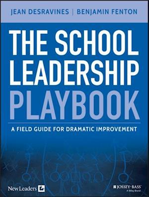School Leadership Playbook af Benjamin Fenton
