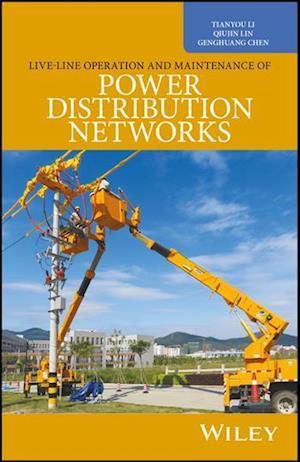 Bog, hardback Uninterruptible Working on Distribution Networks af Tianyou Li, Genghuang Chen, Qiujin Lin