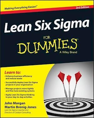 Lean Six Sigma For Dummies af John Morgan