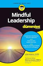 Mindful Leadership for Dummies (For dummies)