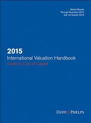 2015 International Valuation Handbook af James P. Harrington, Carla Nunes, Roger J. Grabowski