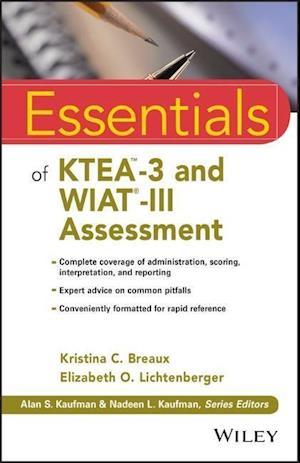 Essentials of KTEA -3 and WIAT-III Assessment af Kristina C. Breaux