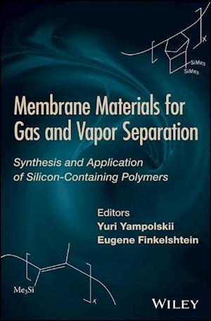 Bog, hardback Membrane Materials for Gas and Separation af Yuri Yampolskii