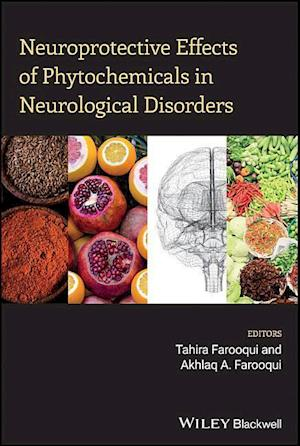 Bog, hardback Neuroprotective Effects of Phytochemicals in Neurological Disorders af Akhlaq A. Farooqui