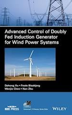 Modelling and Control of Doubly Fed Induction Generator Wind Power System Under Non-Ideal Grid (IEEE Press Series on Power Engineering Hardcover)