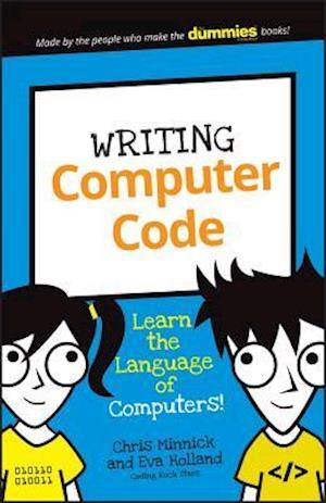 Writing Computer Code af Chris Minnick, Eva Holland