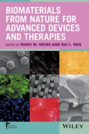 Biomaterials from Nature for Advanced Devices and Therapies