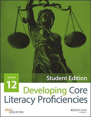 Developing Core Literacy Proficiencies, Grade 12 af Odell Education