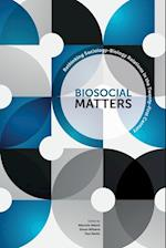 Biosocial Matters (Sociological Review Monographs)
