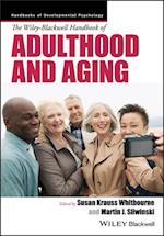 The Wiley-Blackwell Handbook of Adulthood and Aging (Wiley-Blackwell Handbooks of Developmental Psychology)