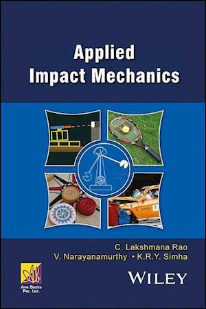 Bog, hardback Applied Impact Mechanics af C. Lakshmana Rao